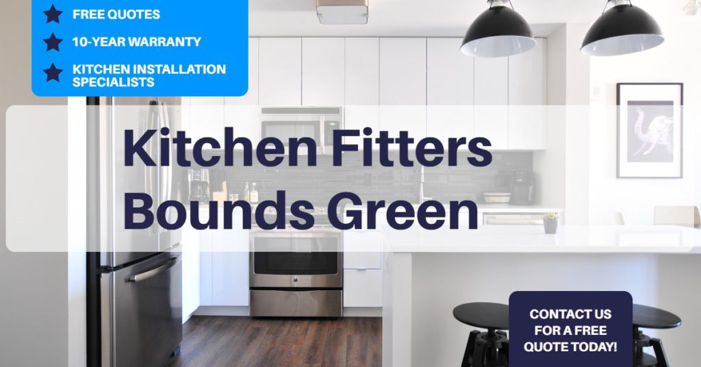 Kitchen Fitters Bounds Green