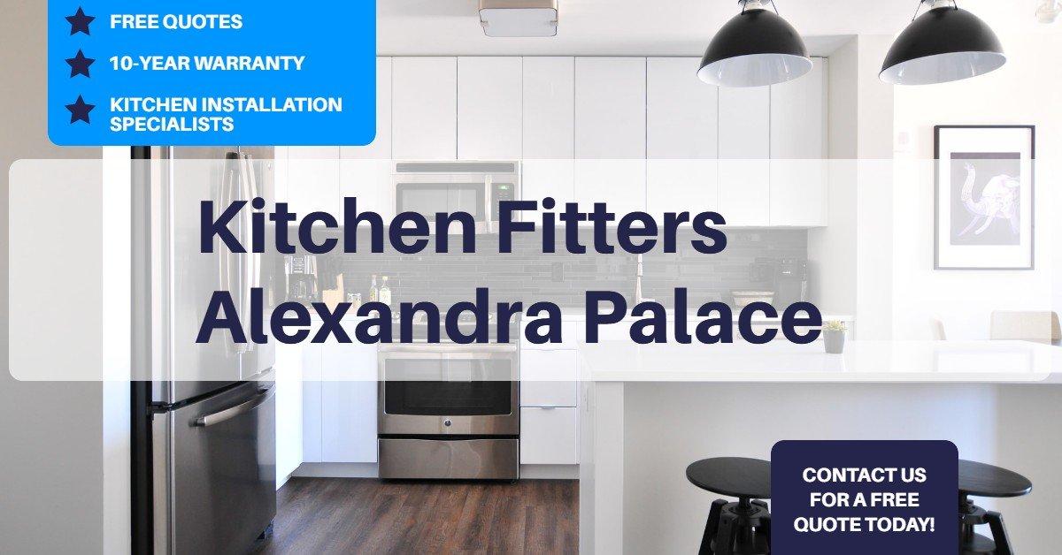 Kitchen Fitters Alexandra Palace