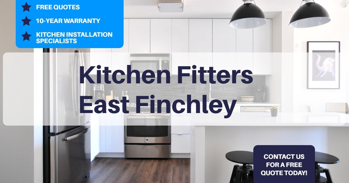 Kitchen Fitters East Finchley