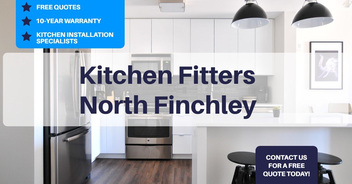 Kitchen Fitters North Finchley
