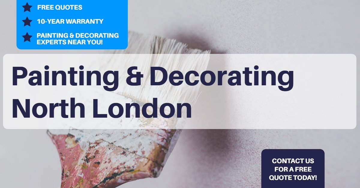 Painting and Decorating North London