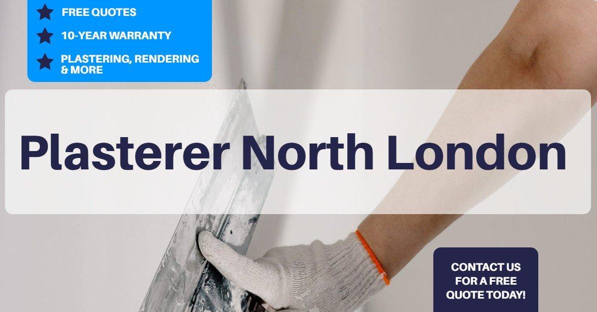 Plasterer North London