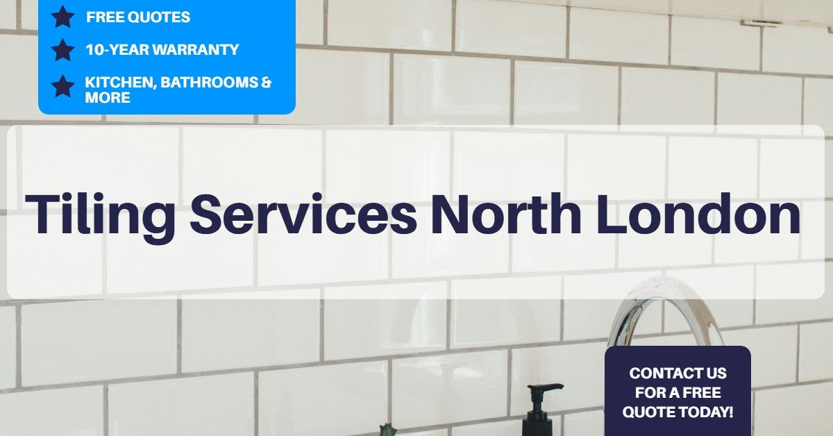 Tiling Services North London
